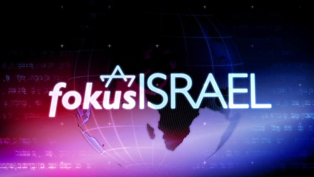 Fokus Israel nyheter