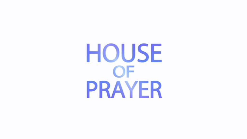 House of Prayer