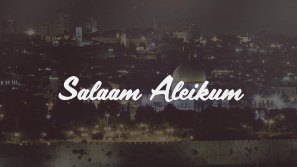 Salaam Aleikum