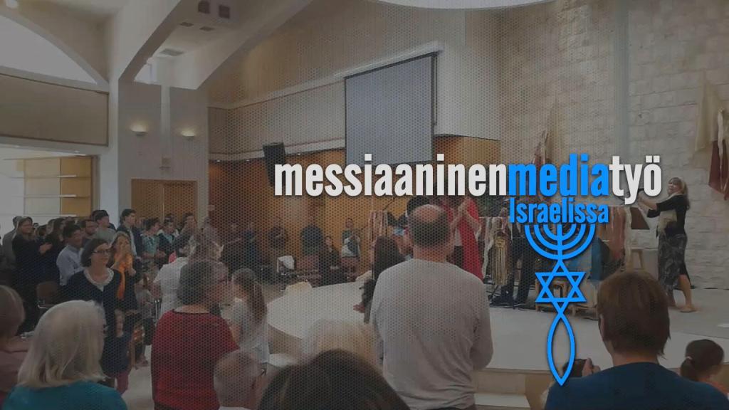 Messiaaninen mediatyö Israelissa