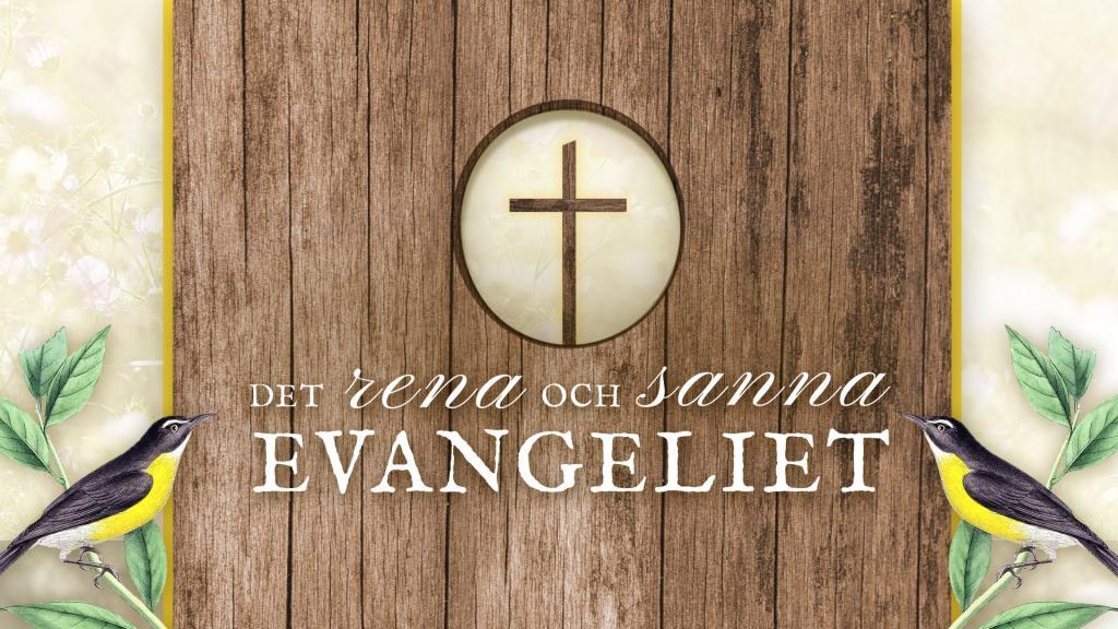 Det rena, sanna evangeliet