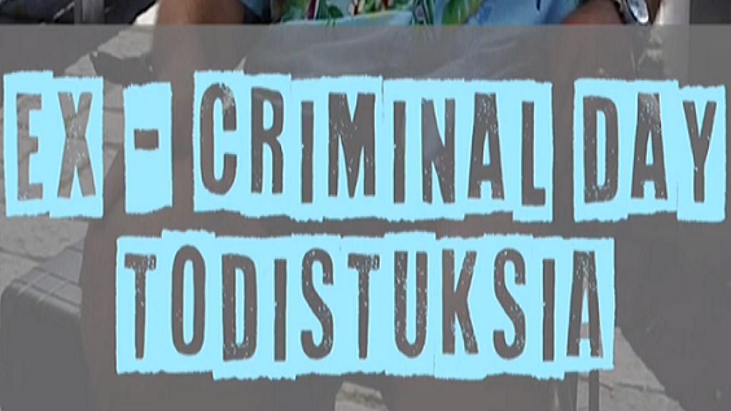 Ex-Criminal Day -todistuksia