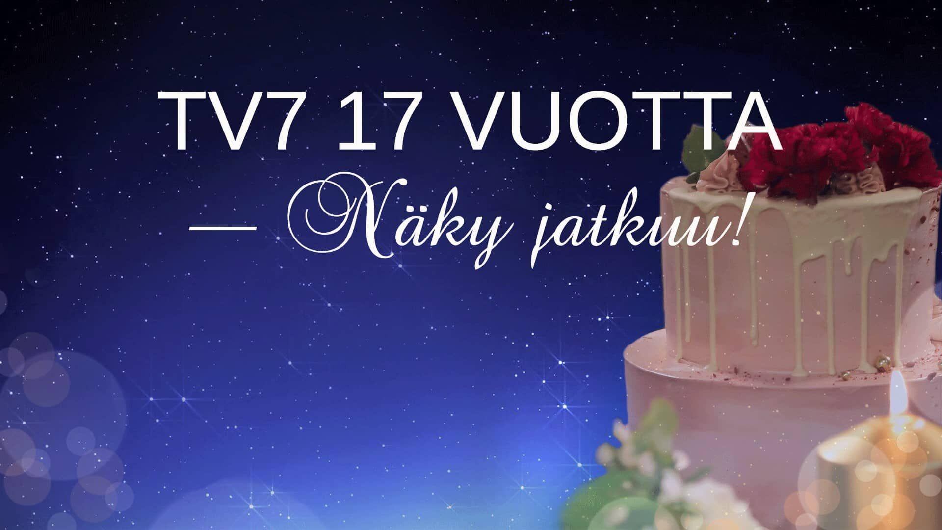 TV7 syntymäpäivä